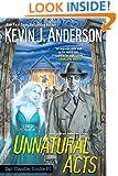 Unnatural Acts (Dan Shamble, Zombie PI Book 2)