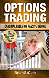 img - for Options Trading: Cardinal Rules for Passive Income (Stocks, Options, Investing, Investment) book / textbook / text book
