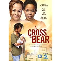 Cross to Bear, A