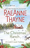 img - for The Christmas Ranch & A Cold Creek Holiday (The Cowboys of Cold Creek) book / textbook / text book
