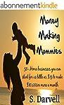 Money Making Mommies: 50+ Home busine...