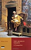 img - for The Arabian Nights: A Companion book / textbook / text book