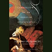 Confessions of an English Opium Eater | [Thomas De Quincey]