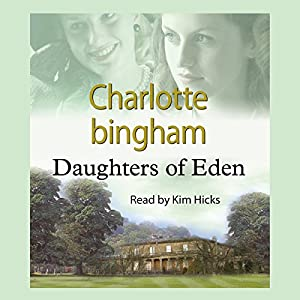 Daughters of Eden | [Charlotte Bingham]