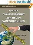Von der Finanzherrschaft zur neuen We...