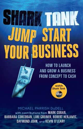 Shark Tank Jump Start Your Business: How to Launch and Grow a Business from Concept to Cash, Mr. Media Interviews