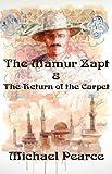 The Mamur Zapt & the Return of the Carpet: A Mamur Zapt Mystery (Mamur Zapt Mysteries)