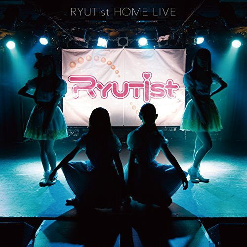 RYUTist HOME LIVE - RYUTist