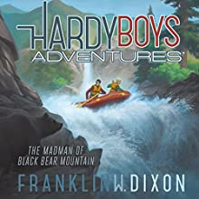 The Madman of Black Bear Mountain: Hardy Boys Adventures, Book 12 Audiobook by Franklin W. Dixon Narrated by Tim Gregory