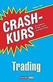 Image de Crashkurs Trading: Das Einsteigerwerk für Trader - und alle, die es werden möchten!