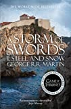 George R. R. Martin A Storm of Swords: Part 1 Steel and Snow (A Song of Ice and Fire, Book 3)