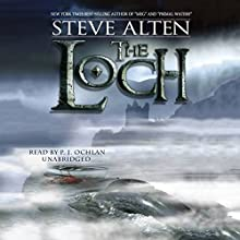 The Loch: The Loch Series, Book 1 Audiobook by Steve Alten Narrated by P. J. Ochlan