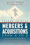 Mergers and Acquisitions from A to Z: 2nd Edition