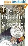 The Bitcoin Skeptic (English Edition)