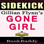 Gone Girl by Gillian Flynn - Sidekick | BookBuddy