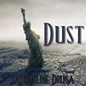 Dust | [Jacqueline Druga]