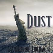 Dust | [Jacqueline Druga]
