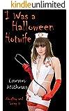 I Was a Halloween Hotwife