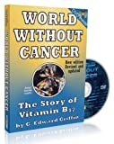 img - for World Without Cancer - DVD Included book / textbook / text book