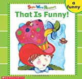 That Is Funny (Sight Word Library)