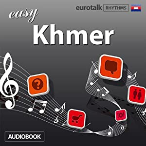 Rhythms Easy Khmer | [EuroTalk Ltd]