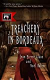 img - for Treachery in Bordeaux (Winemaker Detective) book / textbook / text book
