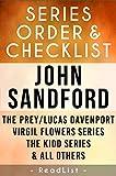 John Sandford Series Order & Checklist: The Prey / Lucas Davenport Series, Virgil Flowers Series, The Kidd Series, Singular Menace Series, Plus All Other Books and Short Stories (Series List Book 9)