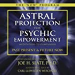 Astral Projection for Psychic Empower...
