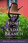 Home to Cedar Branch (A Quaker Caf�…
