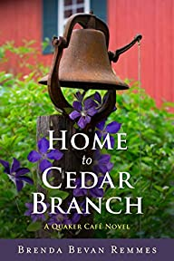 Home to Cedar Branch (A Quaker Caf�…