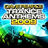 Dave Pearce Trance Anthems 2009