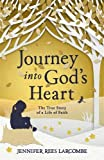 img - for Journey into God's Heart book / textbook / text book
