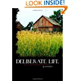 Deliberate Life: The Ultimate Homesteading Guide by Nicole Faires