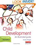 Child Development: An Illustrated Gui...