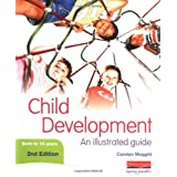 Child Development: An Illustrated Guide 2nd editionby Carolyn Meggitt