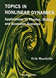 img - for Topics in Nonlinear Dynamics: Applications to Physics, Biology and Economic Systems book / textbook / text book
