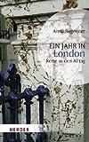 Ein Jahr in London: Reise in den Alltag (HERDER spektrum) - Anna Regeniter