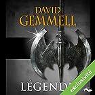 Légende (       Version intégrale) Auteur(s) : David Gemmell Narrateur(s) : Nicolas Planchais