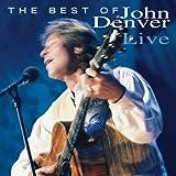 Best of John Denver Live