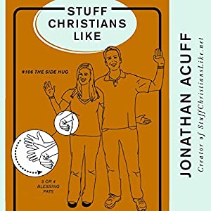 Stuff Christians Like Audiobook