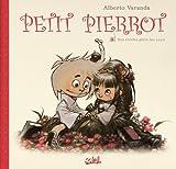 Petit Pierrot, tome 3 : Des étoiles plein les yeux par Alberto Varanda