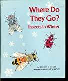 Where Do They Go?: Insects in Winter (0685072851) by Selsam, Millicent Ellis