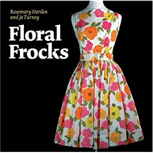 Amazon.com: Floral Frocks: A Celebration of the Floral Printed ...