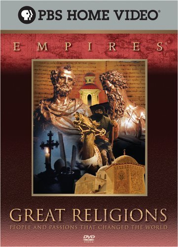 Empires - Great Religions: People And Passions That Changed The World By Pbs