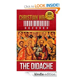 Christian Writing Decoded: The Didache