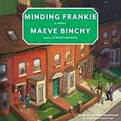 Minding Frankie | [Maeve Binchy]