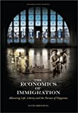 The Economics of Immigration: Allocating Life, Liberty and the Pursuit of Happiness