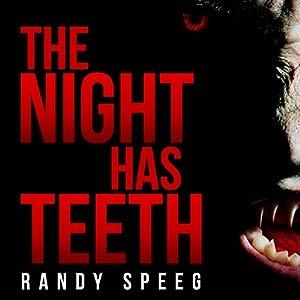 The Night Has Teeth Audiobook