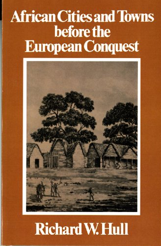 African Cities and Towns Before the European Conquest