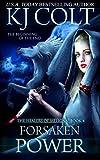 Forsaken Power (The Healers of Meligna Book 4)